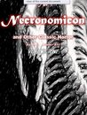 The Necronomicon and Other Classic Horror by H.P. Lovecraft: Volume One [Illustrated]