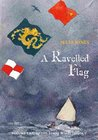 A Ravelled Flag (Strong Winds, #2)