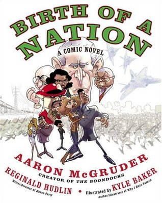 Birth of a Nation by Aaron McGruder