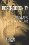 Postmodernity: Christian Identity in a Fragmented Age