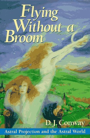Flying Without a Broom by D.J. Conway