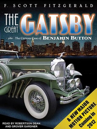The Great Gatsby/The Curious Case of Benjamin Button by F. Scott Fitzgerald