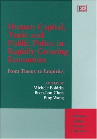 Human Capital, Trade, and Public Policy in Rapidly Growing Economies: From Theory to Empirics