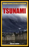 Tsunami: Simple Science: an easy to read book