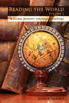 Reading the World: A Global Journey through Literature (Volume 1)