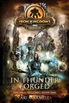 In Thunder Forged: Iron Kingdoms Chronicles (The Fall of Llael)
