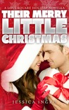 Their Merry Little Christmas (Love Square, #2.5)