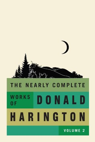 The Nearly Complete Works of Donald Harington, Volume 2