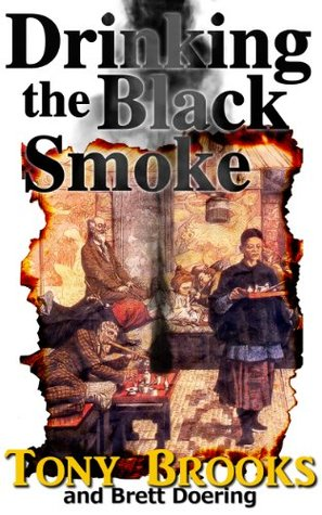 Drinking the Black Smoke