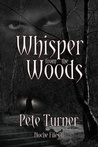 Whisper from the Woods: Noche Files II