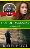 Out of Darkness Megabook (Out of Darkness #1-3)