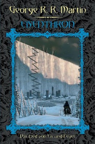 Eisenthron (A Song of Ice and Fire #1)