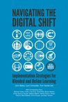 Navigating The Digital Shift: Implementation Strategies For Blended And Online Learning