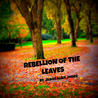 Rebellion of the Leaves
