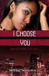 I Choose You (When Love Hurts, #2).