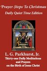 Prayer Steps to Christmas: Daily Quiet Time Edition