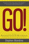 Go! Starting a Personal Growth Revolution