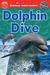 Dolphin Dive (Scholastic Discover More Reader Level 2)