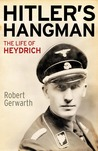 Hitler's Hangman: The Life of Heydrich