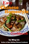 Easy Chinese Homestyle Cookbook (Chinese Homestyle Recipes)