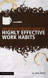 The Digital Writer's Guide to Highly Effective Work Habits