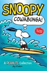 Snoopy: Cowabunga! (Peanuts Collection)