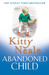 Abandoned Child by Kitty Neale