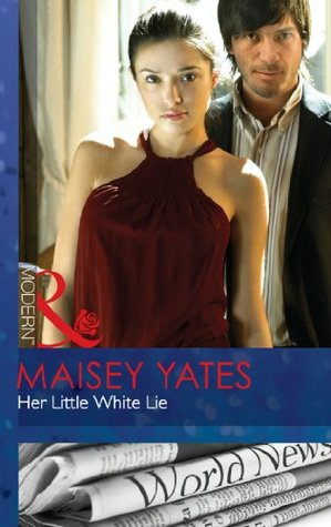 Her Little White Lie by Maisey Yates