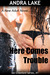 Here Comes Trouble (Ian Crawford, #1)