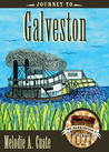 Journey to Galveston
