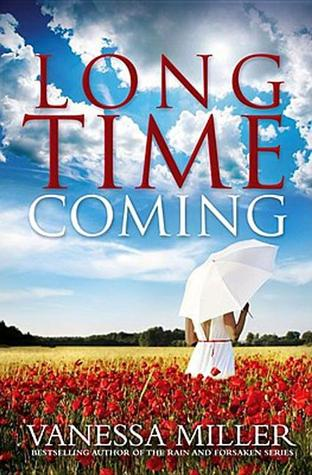 Long Time Coming by Vanessa Miller