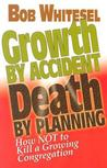 Growth by Accident, Death by Planning