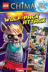 Wolf-Pack Attack! (LEGO Legends of Chima: Comic Reader #4)