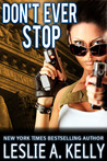 Don't Ever Stop (Veronica Sloan - Book 2)