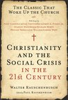 Christianity and the Social Crisis in the 21st Century