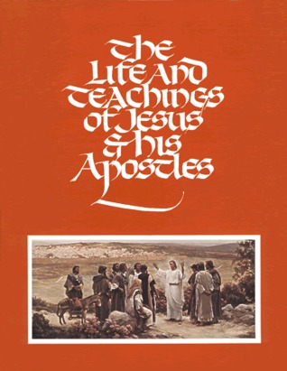 The Life and Teachings of Jesus and His Apostles Student Manual by The Church of Jesus Christ ...