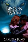 Broken Moon - Part 1 (Wild Instincts)