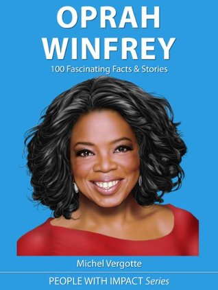 oprah winfrey biography essay Oprah gail winfrey was born on january 29, 1954, in kosciusko, mississippi to an unmarried teenage mother her mother was a housemaid while her biological.
