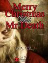 Merry Christmas with Mr. Death