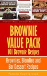 Brownie Value Pack - 101 Brownie Recipes - Brownies, Blondies and Bar Dessert Recipes (The Brownie Recipe and Dessert Recipes Collection)