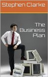 The Business Plan (How to start up a Business)