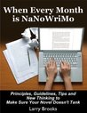 When Every Month is NaNoWriMo by Larry Brooks