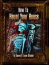 How to Haunt Your House, Book 3