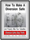 How To Make A Diversion Safe and Properly Hide Your Valuables