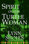 Spirit of the Turtle Woman (Edge of the New World #5)
