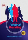 The Art of Personal Branding: The Ultimate Guide To Financial Freedom and Branding Yourself Internationally (Enjoy Life)