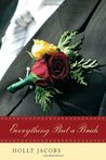 Everything But A Bride (Everything But...Series, #2)
