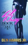 A Lil Nasty Book (An Urban Novella)