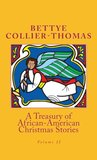 A Treasury of African-American Christmas Stories by Bettye  Collier-Thomas