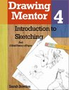 Drawing Mentor 4, What is Sketching and A Brief History of Paper